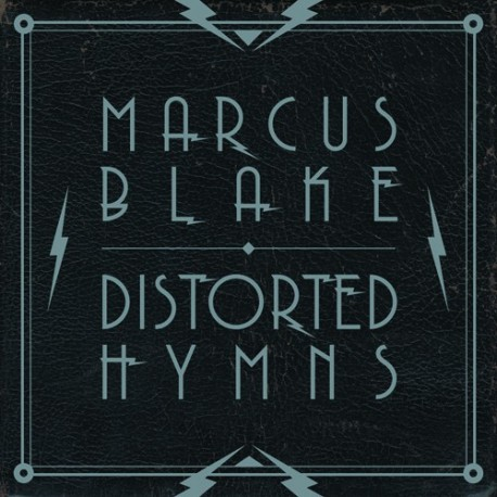MARCUS BLAKE. Distorted Hymns CD Dig
