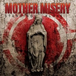 MOTHER MISERY. Standing Alone CD Dig
