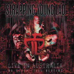 STRAPPING YOUNG LAD No Sleep ´Till Bedtime – Live In Australia LP