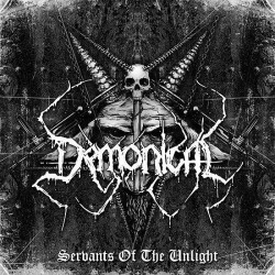 DEMONICAL Servants Of The Unlight CD
