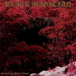 BLACK MAGICIAN Nature Is The Devil´s Church CD Digi
