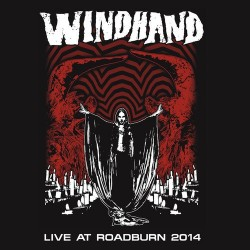 WINDHAND Live At Roadburn 2014 LP
