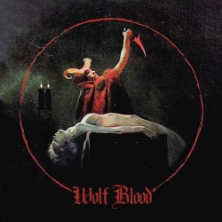 WOLF BLOOD S/T LP+CD