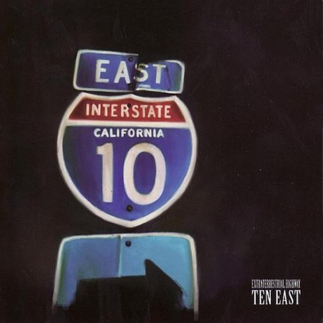 TEN EAST. Extraterrestrial Highway CD