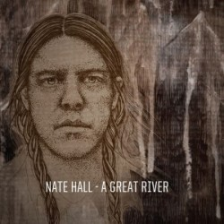 NATE HALL. A Great River LP