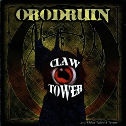 ORODRUIN. Claw Tower ...And Other Tales of Terror