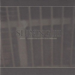 SHINING. III Angst. CD