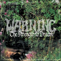 WARNING. The Strength to Dream. 2LP (Black)