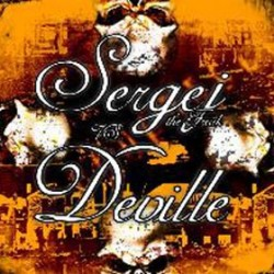 SERGEJ THE FRAK/DEVILLE. Split CD