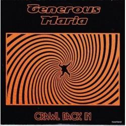 "GENEROUS MARIA. Crawl Back In. 7""EP"