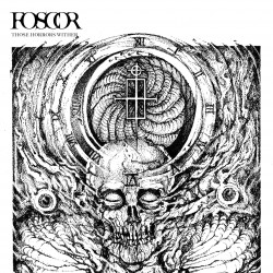 FOSCOR. Those Horrors Wither LP (Blanco)