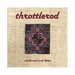 THROTTLEROD. Eastbound and Down CD