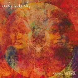 TODAY IS THE DAY. Animal Mother. LP