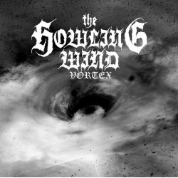 THE HOWLING WIND Vortex (LP)