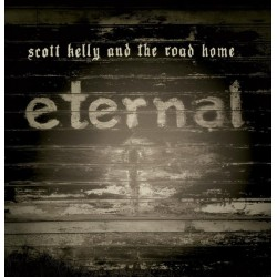 "SCOTT KELLY AND THE ROAD HOME. Eternal 7""EP"