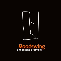 MOODSWING. A Thousand Promises. CD