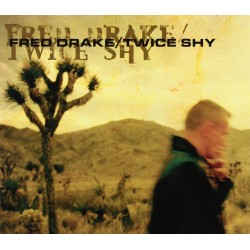FRED DRAKE. Twice Shy CD Dig.