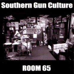 SOUTHERN GUN CULTURE. Room 65 CD