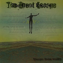 GREAT ESCAPE, THE Escape From Reality