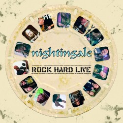 NIGHTINGALE. Rock Hard Live. (Digipack)