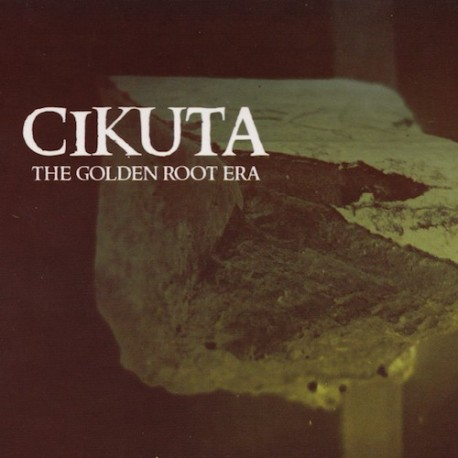 CIKUTA The Golden Root Era CD