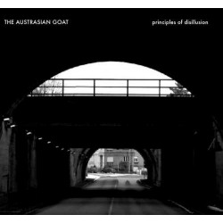 AUSTRASIAN GOAT, THE Principles Of Disillusion (2CD Digipack)