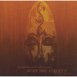 V/A BURN THE STREETS VOL. V - THE LAST CHAPTER (CD)