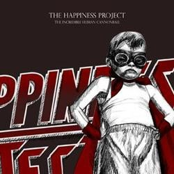HAPPINESS PROJECT, THE The Incredible Human Cannonball (Digisleeve)