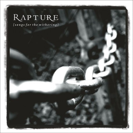 RAPTURE. Songs For The Withering. CD Digisleeve