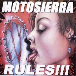 MOTOSIERRA. Rules! CD
