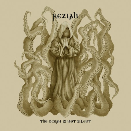 KEZIAH. The Ocean Is Not Silent. Digipack