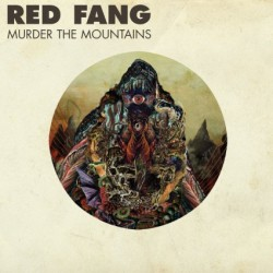 RED FANG. Murder The Mountains LP Black