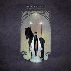 TREES OF ETERNITY. Hour Of The Nightingale CD