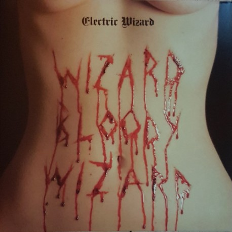 ELECTRIC WIZARD. Wizard Bloody Wizard. 2LP