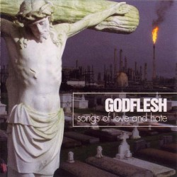 GODFLESH. Songs Of Love And Hate. LP