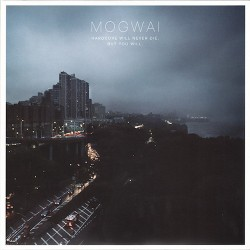 MOGWAI. Hardcore Will Never Die, But You Will 2LP