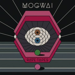 MOGWAI. Rave Tapes LP