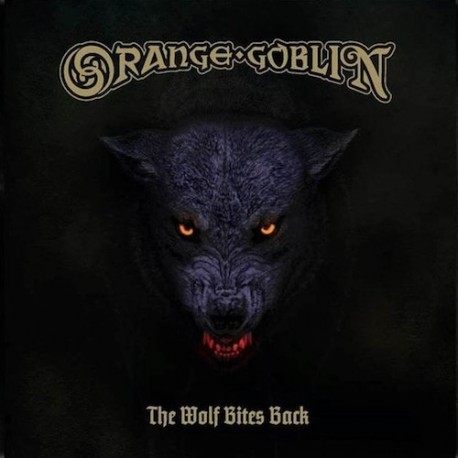 ORANGE GOBLIN. The Wolf Bites Back LP
