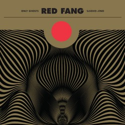 RED FANG. Only Ghosts. LP