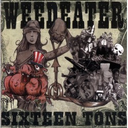 WEEDEATER. Sixteen Tons. CD