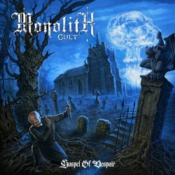 MONOLITH CULT. Gospel Of Despair LP