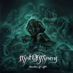 MIST OF MISERY. Shackles Of Life Digipack