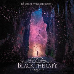 BLACK THERAPY. Echoes Of Dying Memories Digipack