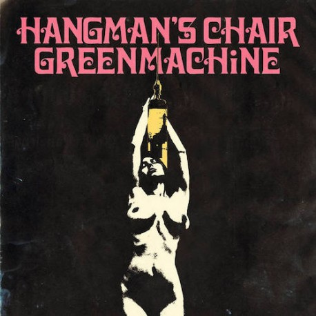 HANGMAN'S CHAIR/GREENMACHINE. Split LP