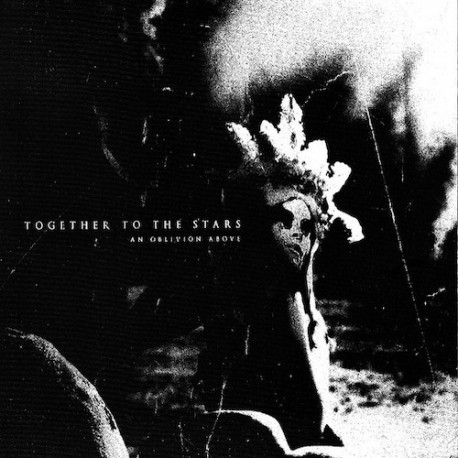 TOGETHER TO THE STARS – An Oblivion Above (Digipack)