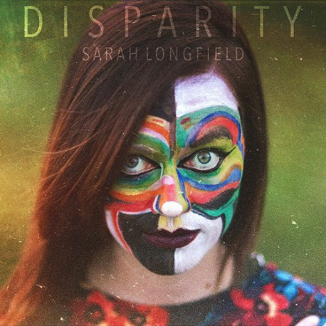 SARAH LONGFIELD. Disparity CD Digipack