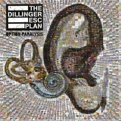 THE DILLINGER ESCAPE PLAN. Option Paralysis CD Digipack Slipcase