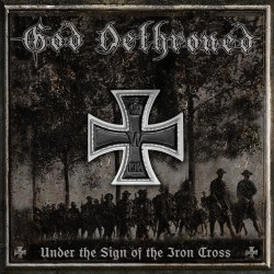 GOD DETHRONED. Under the Sign of the Iron Cross LP