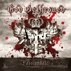 GOD DETHRONED. Passiondale LP