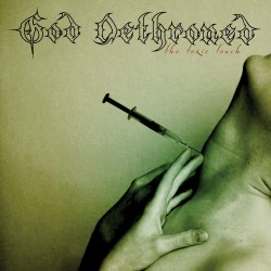 GOD DETHRONED. The Toxic Touch LP